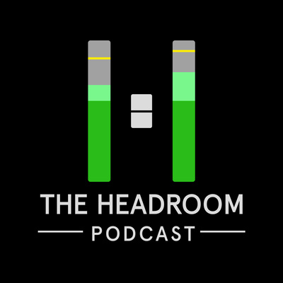 The Headroom Podcast