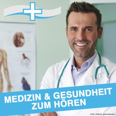 MEDIZIN ASPEKTE - Gesundheitsnachrichten im Podcast // Herz, Kreislauf, Augen, Diabetes, Schmerzen..