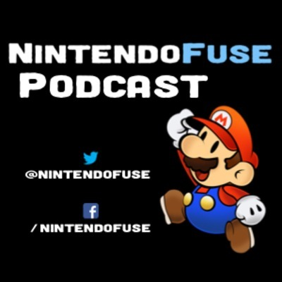 NintendoFuse Podcast