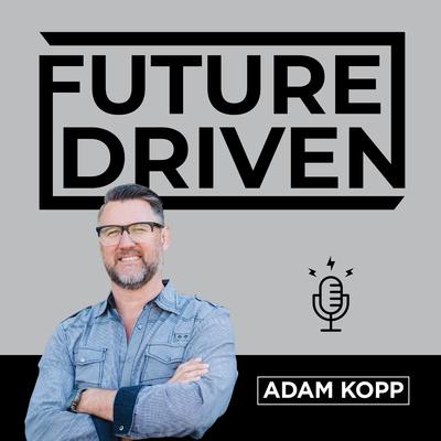 Future Driven Podcast