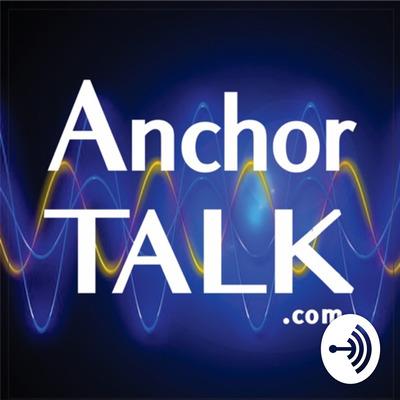 Anchor Talk Podcast With Dr. Dan Davidson