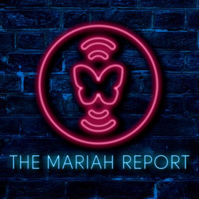 The Mariah Report
