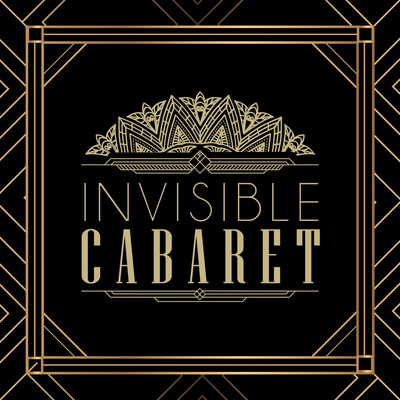 The Invisible Cabaret Podcast: Mental Health & The Arts