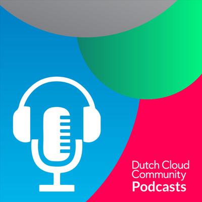 Dutch Cloud Community Podcast