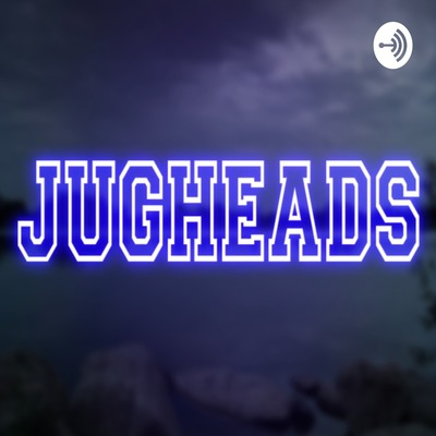 Jugheads