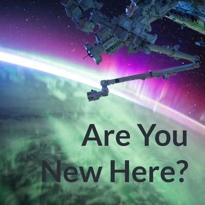 Are You New Here?