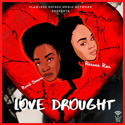 Love Drought Podcast