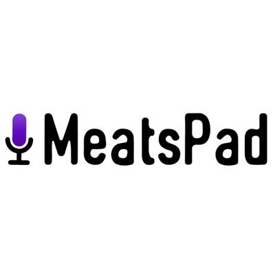 MeatsPad