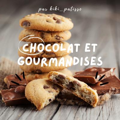 Chocolat et gourmandises