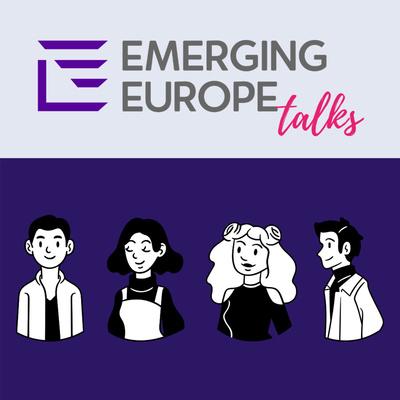 Emerging Europe Talks