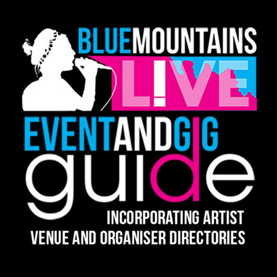 Blue Mountains Live | Gig and Event Guide on Radio Blue Mountains 89.1FM