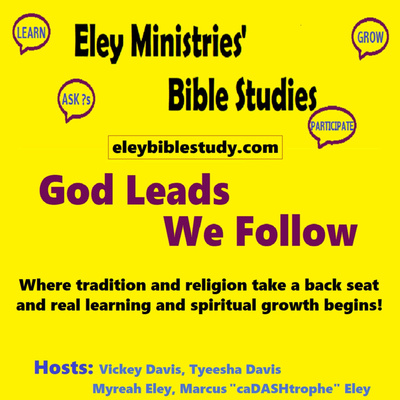 "Eley Ministries' ""Open-Discussion"" Bible Study"