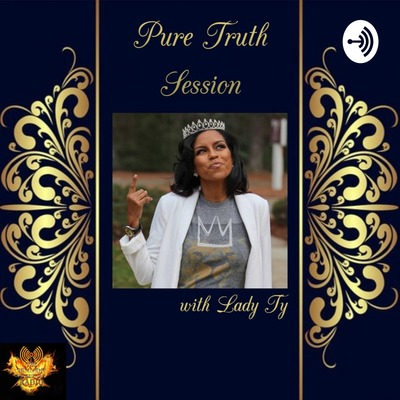 Pure Truth Session with Lady Ty