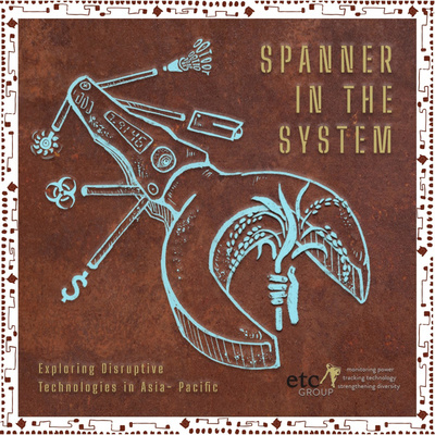Spanner in the System: ETC Group Podcast