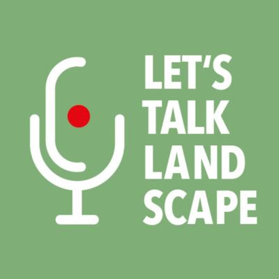 Let's Talk Landscape - Der grüne Podcast von hochC Landschaftsarchitekten