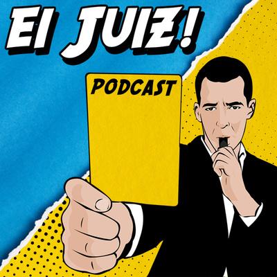 ei juiz! podcast