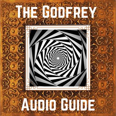 The Godfrey Audio Guide