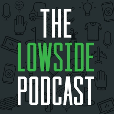 The Lowside Podcast