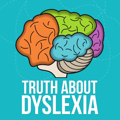Truth About Dyslexia