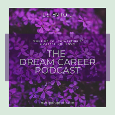THE DREAM CAREER PODCAST