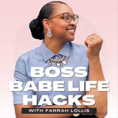 Boss Babe Life Hacks