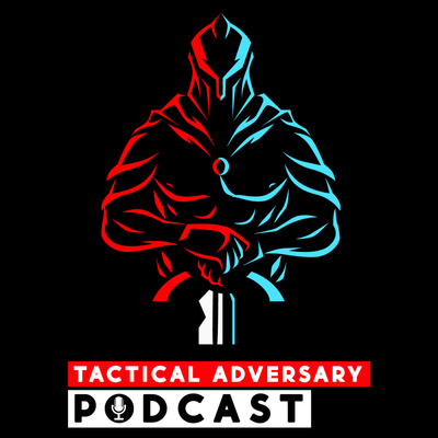Tactical Adversary Podcast