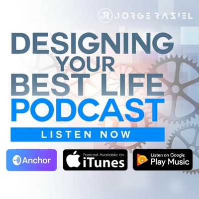 Designing Your Best Life