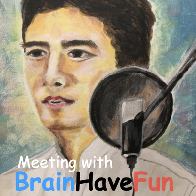 Meeting with BrainHaveFun