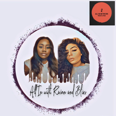 Rainn&Bliss Podcast