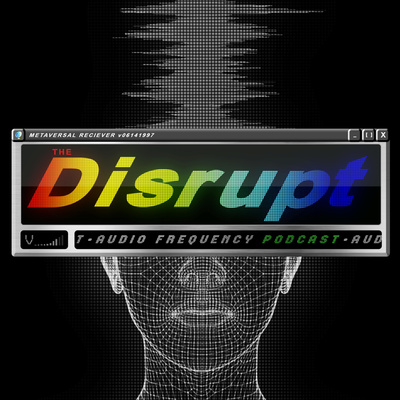The Disrupt Podcast