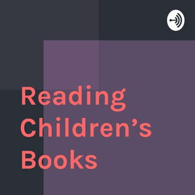 Reading Children's Books