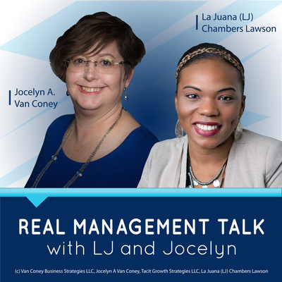 Real Management Talk with LJ and Jocelyn