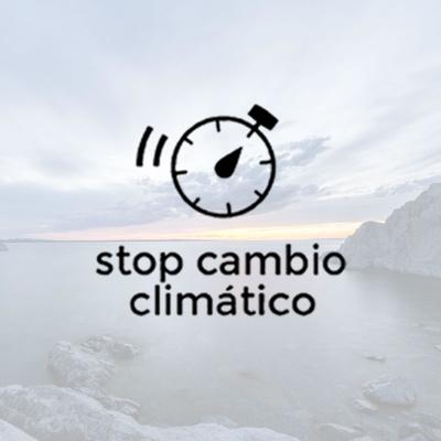 Stop Cambio Climático