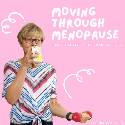 Moving through menopause
