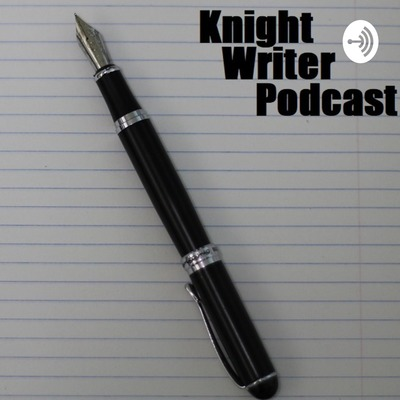 Knight Writer Podcast