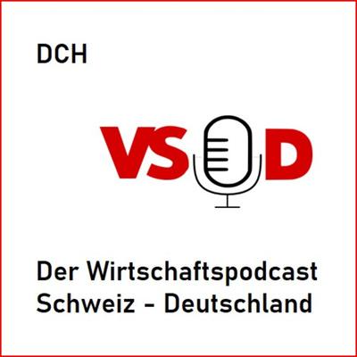DCH - Der Wirtschaftspodcast Schweiz - Deutschland