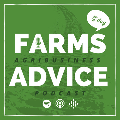Farms Advice Agribusiness Podcast