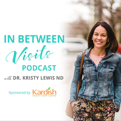 In Between Visits, with Dr. Kristy