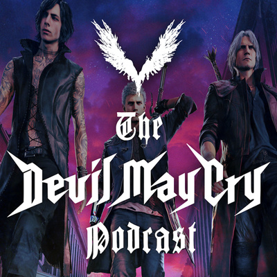 The Devil May Cry Podcast