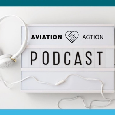 Aviation Action Podcast
