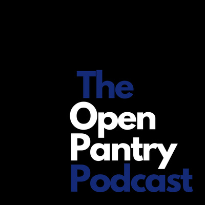 The Open Pantry Podcast