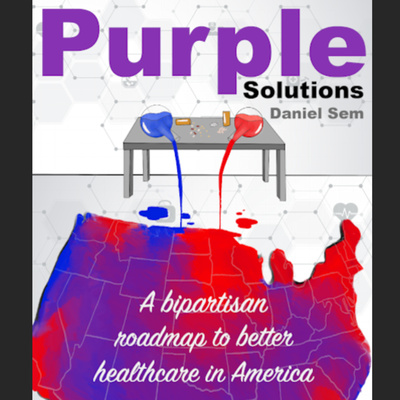 Purple Solutions to Fix Healthcare in America