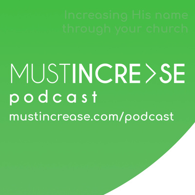 The Must Increase Podcast