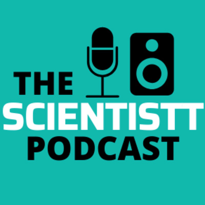 The Scientistt Podcast
