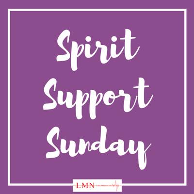 Spirit Support Sunday