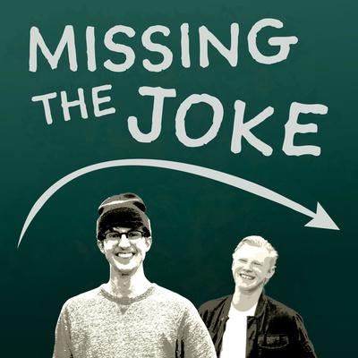 Missing the Joke