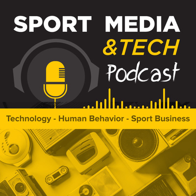 Sport Media & Tech Podcast