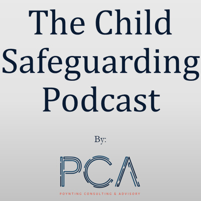 Child Safeguarding Podcast