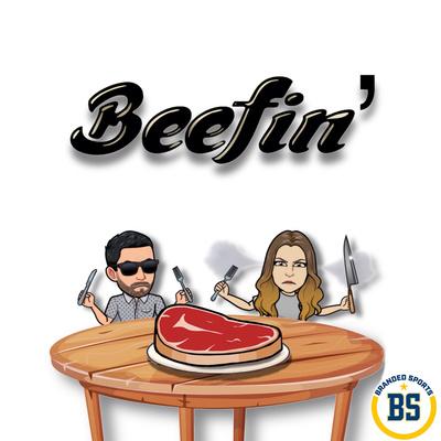 Beefin'