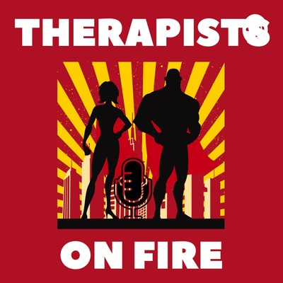 THERAPISTS ON FIRE
